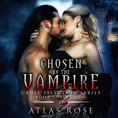 Couverture de Chosen by the Vampire: Book Collection 1-3