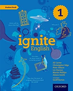 Ignite English: Student Book 1 by Christopher Edge (author), Peter Ellison (author), Liz Hanton (author), Martin Phillips ...