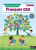 Mon année de Français CE2 - Fichier élève 1 de Françoise Picot