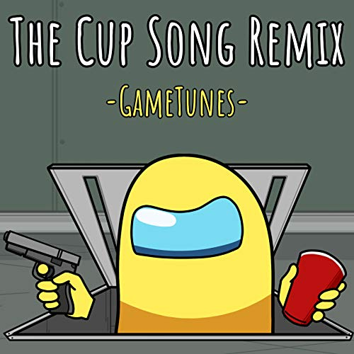 The Cup Song (Remix)