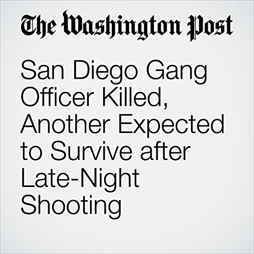 San Diego Gang Officer Killed, Another Expected to Survive After Late-Night Shooting cover art