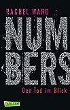 Numbers - Den Tod im Blick (Numbers 1) - Rachel Ward