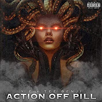Action off Pill