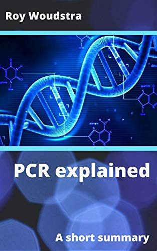 Basic PCR explained (English Edition)