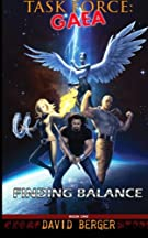 Task Force: Gaea: Finding Balance (Volume 1)