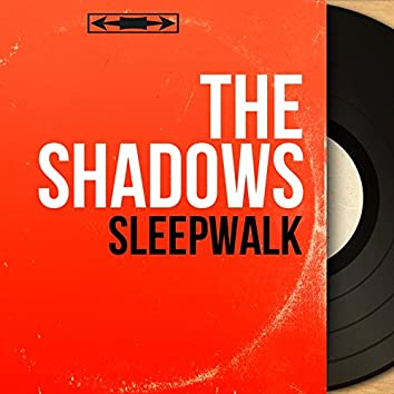 Sleepwalk (Mono Version)