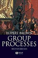 Group Processes 2e