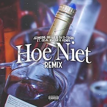 Hoe Niet Remix