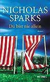 Nicholas Sparks: Du bist nie allein
