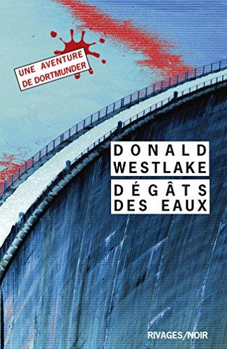 Dégâts des eaux (Rivages thriller) (French Edition)
