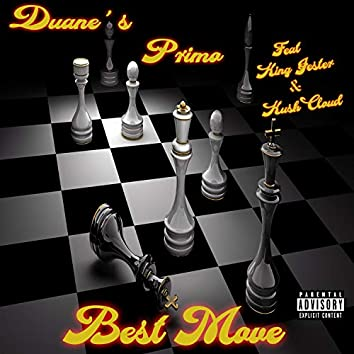 Best Move (feat. King Jester & Kush Cloud)