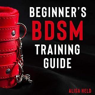 Beginner's BDSM Training Guide audiobook cover art