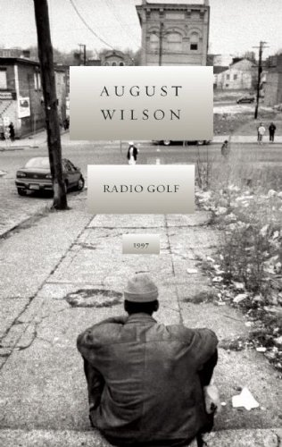 Radio Golf (August Wilson Century Cycle) by August Wilson (2008-06-01)
