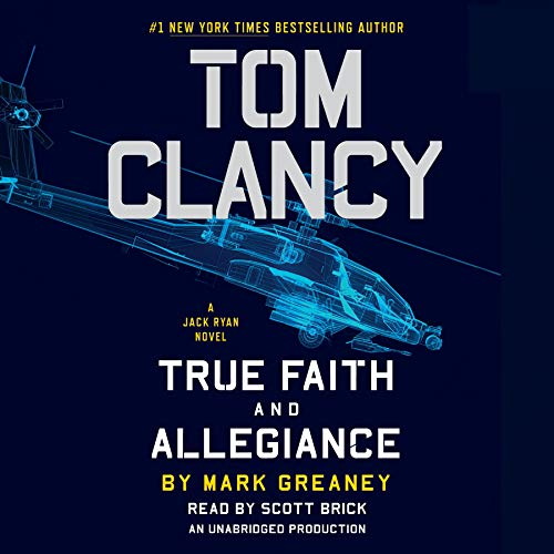 Tom Clancy True Faith and Allegiance audiobook cover art