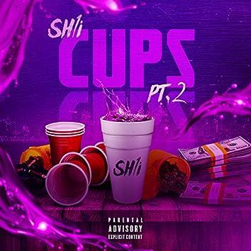 Cups, Pt. 2