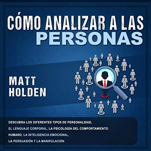 Cómo analizar a las personas [How to Analyze People] cover art