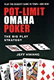 Pot-limit Omaha Poker:: The Big Play Strategy (English Edition)