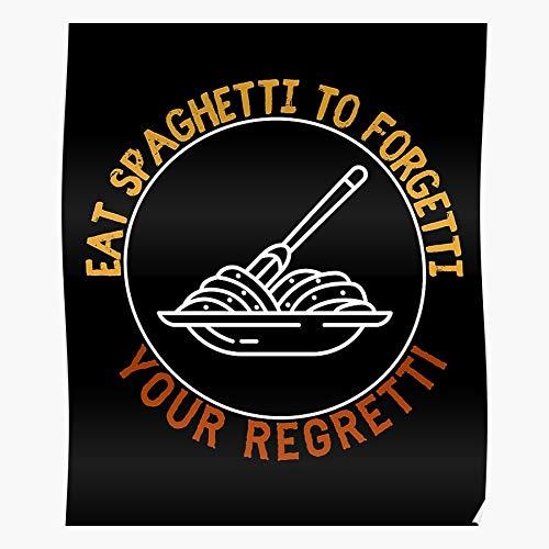Pasta Italia Pastafarian Italian Regret Forget Italy Spaghetti Food I FSGdecor- The Most Impressive and Stylish Indoor Decoration Poster Available Trending Now