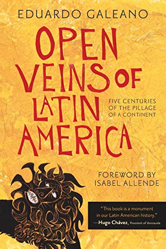 Compare Textbook Prices for Open Veins of Latin America: Five Centuries of the Pillage of a Continent Anniversary Edition ISBN 8586635634589 by Galeano, Eduardo,Allende, Isabel,Allende, Isabel