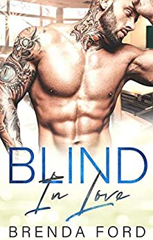 Blind In Love (The Smith Brothers Book 4) by [Brenda Ford, Teresa Cabañas]