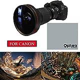 230° X21 Wide Angle FISHEYE Lens for Canon EOS Rebel SL1 1300D T6 T5 6D 60D 80D+ OPTURA HD Micro Fiber Cloth