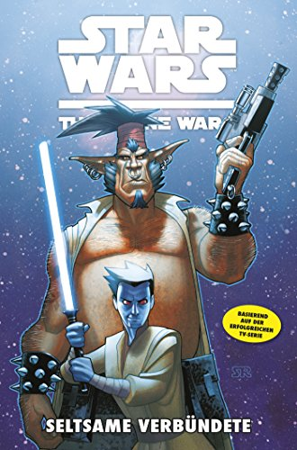 Star Wars - The Clone Wars, Band 11: Seltsame Verbündete [Kindle Edition]