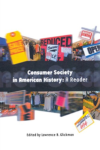 Consumer Society in American History: A Reader