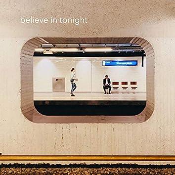 Believe in Tonight