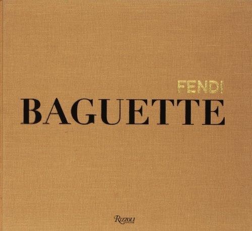 Fendi Baguette Hardcover July 10, 2012