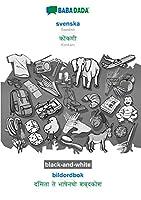 BABADADA black-and-white, svenska - Konkani (in devanagari script), bildordbok - visual dictionary (in devanagari script): Swedish - Konkani (in devanagari script), visual dictionary