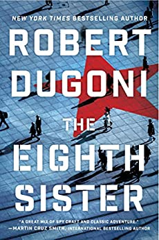 The Eighth Sister: A Thriller (Charles Jenkins Book 1) by [Robert Dugoni]