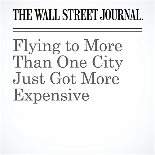 Flying to More Than One City Just Got More Expensive cover art