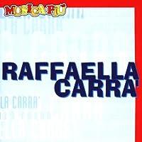 CARRA RAFFAELLA - MUSICA PIU (1 CD)