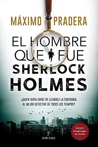 El hombre que fue Sherlock Holmes (Novela)