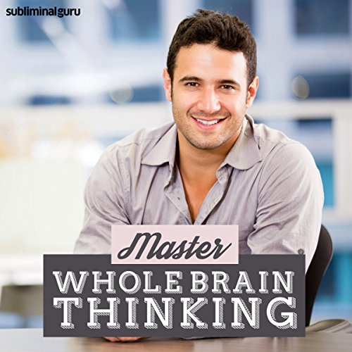 Master Whole Brain Thinking audiobook cover art