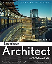 Becoming an Architect: A Guide to Careers in Design by Lee W. Waldrep - Architecture Books