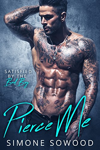 Pierce Me: Pierced and Inked (English Edition)