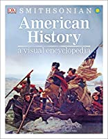 American History: A Visual Encyclopedia
