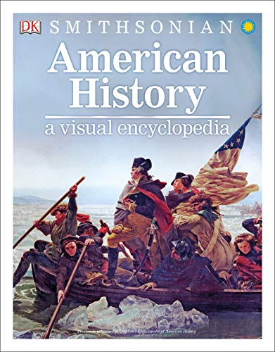 Compare Textbook Prices for American History: A Visual Encyclopedia  ISBN 9781465483669 by DK,Smithsonian Institution