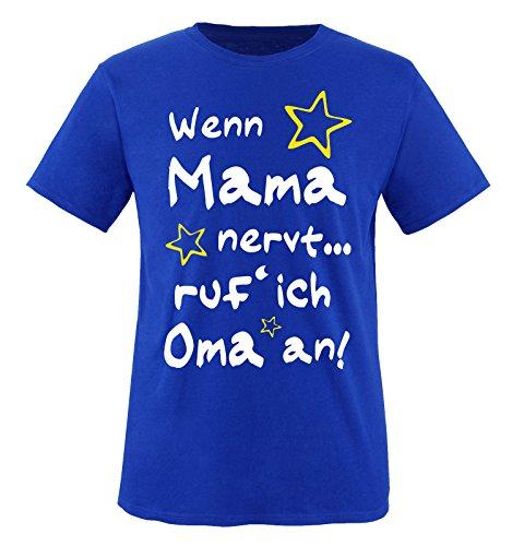 Comedy Shirts - Wenn Mama nervt. ruf´ ich Oma an! - Kinder T-Shirt - Royalblau/Weiss-Gelb Gr. 86-92