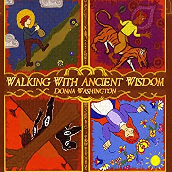 Walking with Ancient Wisdom