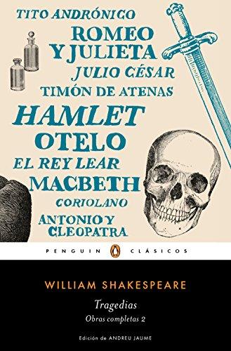 Tragedias (Obra completa Shakespeare 2) de [William Shakespeare]