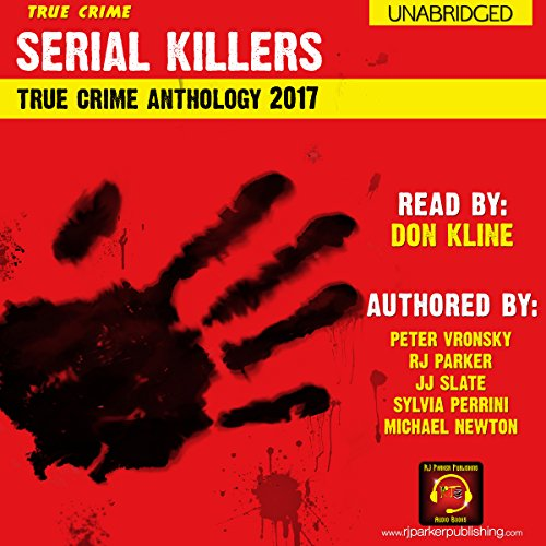 2017 Serial Killers True Crime Anthology audiobook cover art