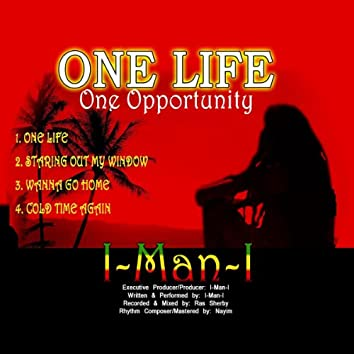 One Life, One Opportunity