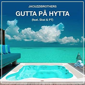 Gutta På Hytta (feat. Skei & PT)