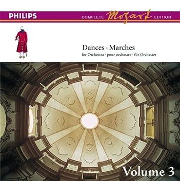 Mozart: The Dances & Marches, Vol.3 (Complete Mozart Edition)