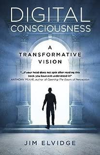 Digital Consciousness: A Transformative Vision