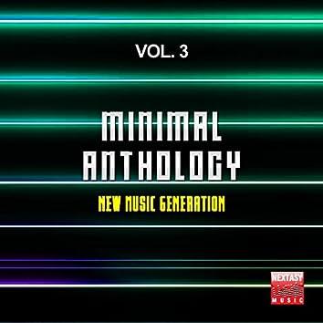 Minimal Anthology, Vol. 3 (New Music Generation)