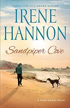 Sandpiper Cove: A Hope Harbor Novel by [Irene Hannon]