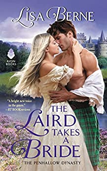 The Laird Takes a Bride: The Penhallow Dynasty by [Lisa Berne]